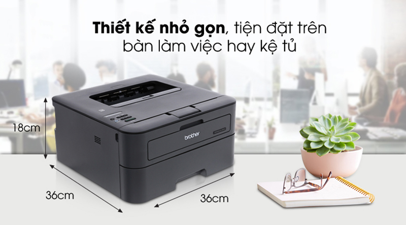 Thiết kế nhỏ gọn - Máy in Laser Brother HL-L2366DW Wifi