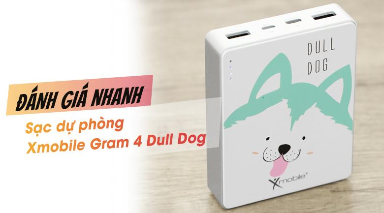 Xmobile Gram 4 Dull Dog