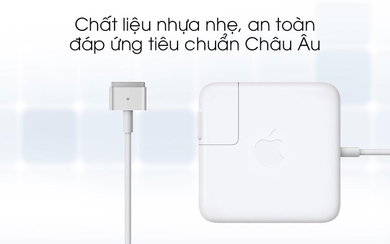 Adapter sạc 45W Apple MacBook Air D592 an toàn cho người dùng
