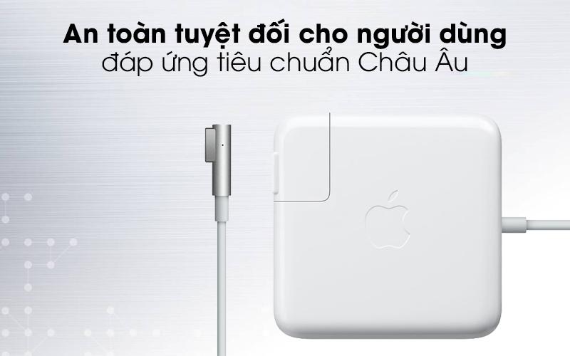 Adapter Sạc 85W MacBook Pro 15 - 17 inch MC556 an toàn cho người dùng