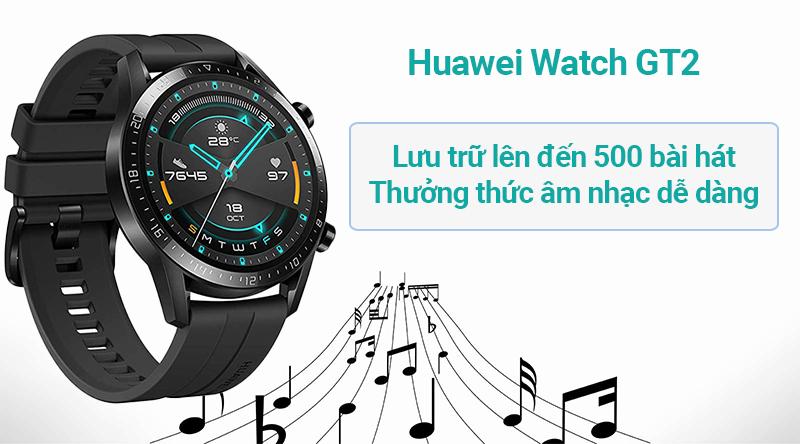 Đồng hồ thông minh Huawei Watch GT2 trải nghiệm âm nhạc tuyệt vời