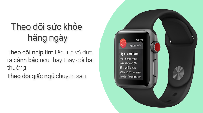 Đồng hồ thông minh Apple Watch S3 LTE theo dõi nhịp tim 24/24