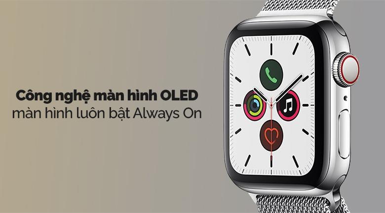 Apple Watch S5 LTE 44mm viền thép dây thép bạc có màn hình OLED hiện đại