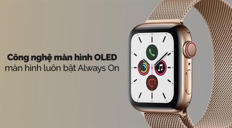 Apple Watch S5 LTE 44mm viền thép dây thép vàng sử dụng công nghệ màn hình OLED