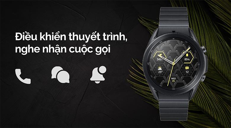 Đồng hồ Samsung Galaxy Watch 3 45mm titanium có tính năng kết nối cuộc gọi
