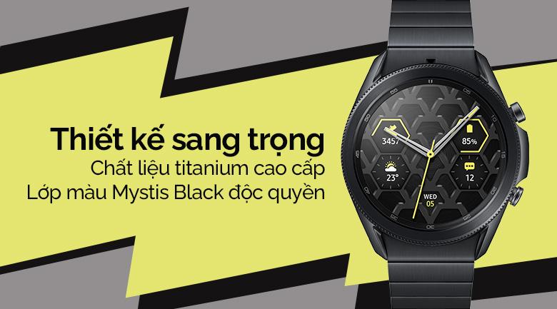 Đồng hồ Samsung Galaxy Watch 3 45mm titanium mang thiết sang trọng