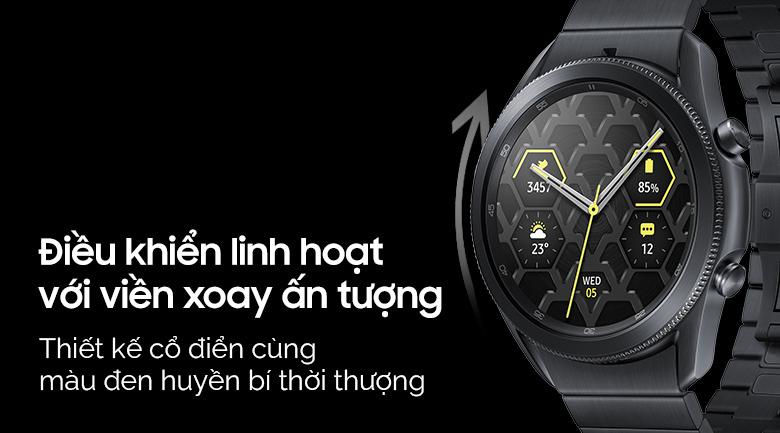 Đồng hồ Samsung Galaxy Watch 3 45mm titanium được thiết kế vòng xoay ấn tượng