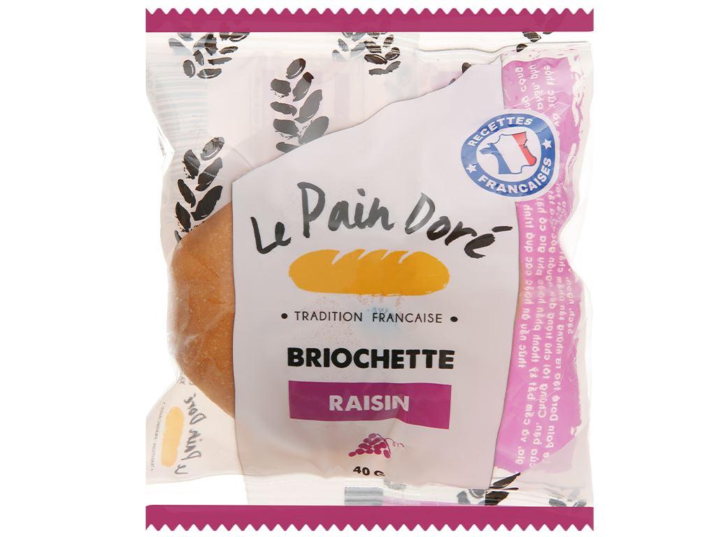 Bánh mì briochette raisin Le Pain Dore gói 40g 1
