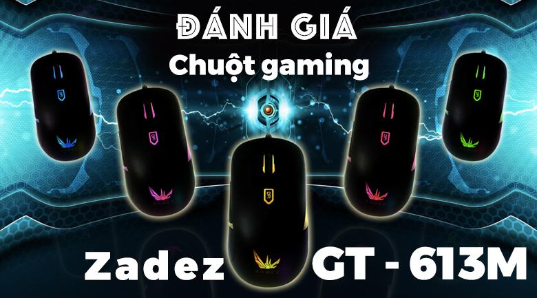 Chuột Có Dây Gaming Zadez GT - 613M