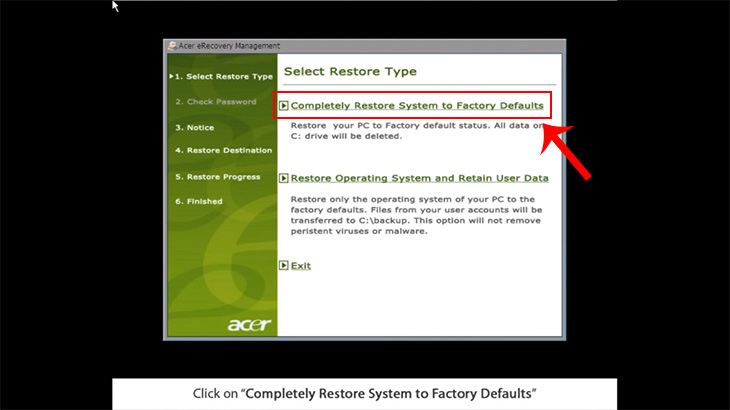 Bước 5: Click vào Completely Restore System to Factory Defaults