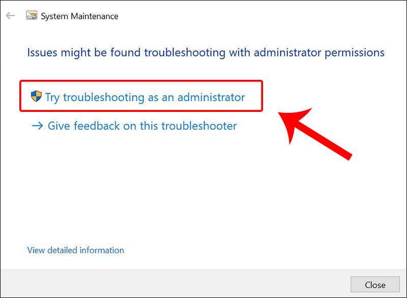 Nhấn vào Try troubleshooting as an administrator