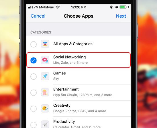 Ở mục Choose Apps này các bạn chọn ứng dụng muốn đặt giới hạn, sau đó chọn Next