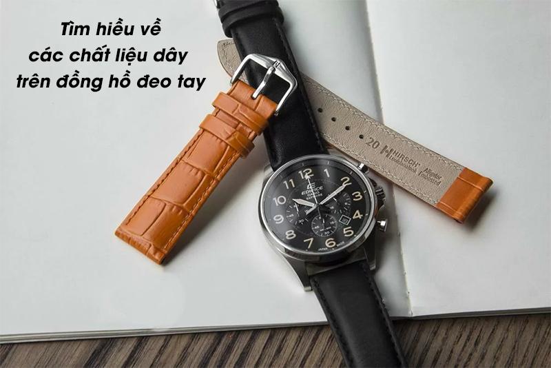 Tìm hiểu các chất liệu dây đồng hồ đeo tay
