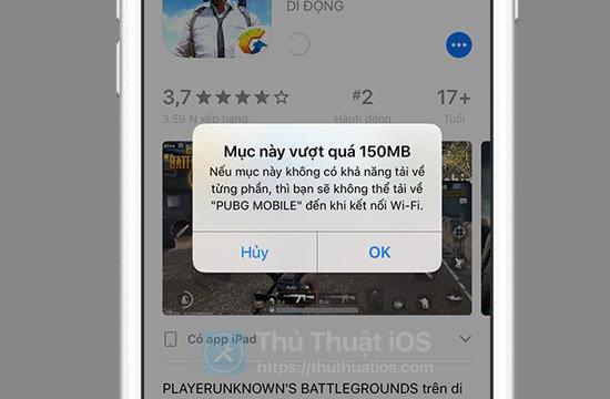Ứng dụng vượt quá 150 MB không được tải với dữ liệu di động