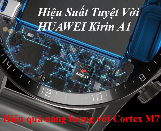 Hiệu suất mạnh mẽ với HUAWEI Kirin A1