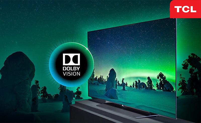 Tivi TCL ứng dụng công nghệ hình ảnh Dolby Vision