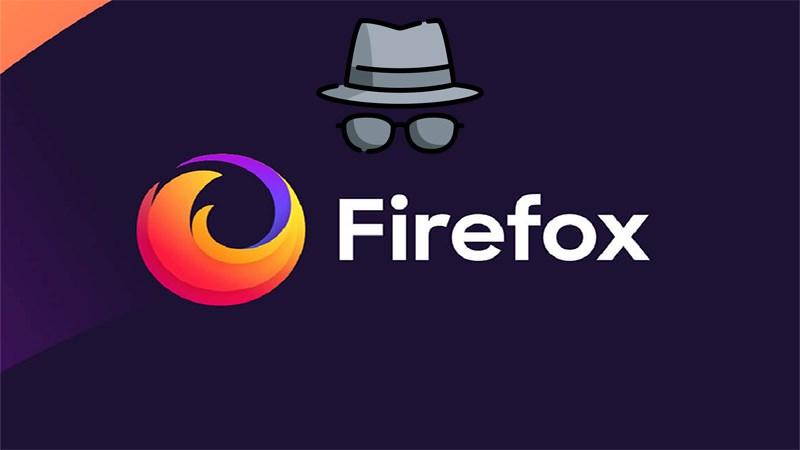 Cách bật chế độ ẩn danh trên trình duyệt Firefox