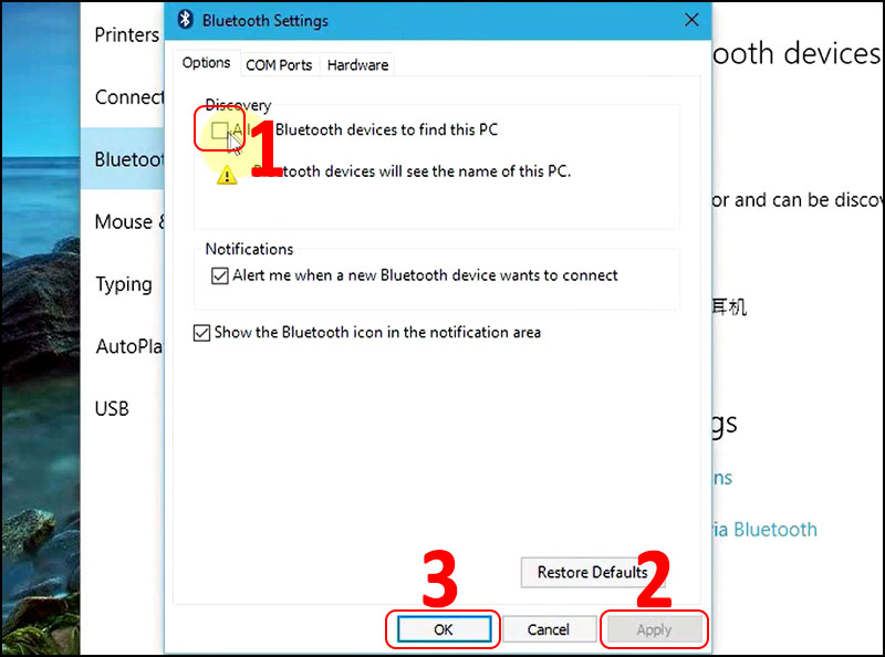 Tick vào ô All Bluetooth devices to find this PC > Apply > OK.
