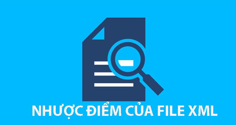 Nhược điểm file XML