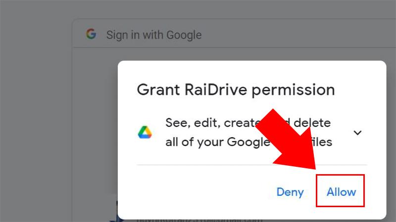 Bước 4: Nhấn Allow để cấp quyền truy cập Google Drive cho Raidrive.