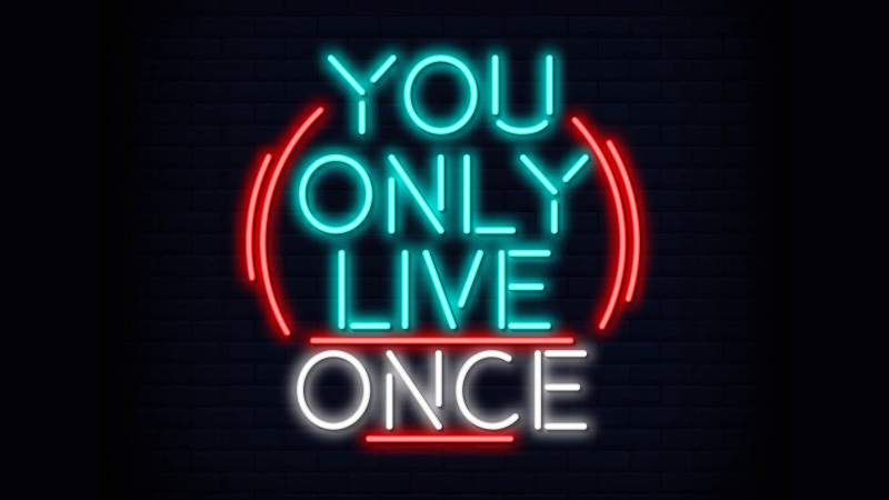 YOLO là viết tắc của cụm từ You Only Live Once
