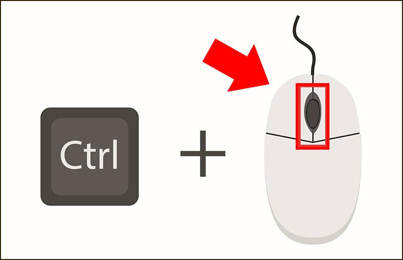 Nhấn giữ phím CTRL và kéo con lăn của chuột để thu phóng