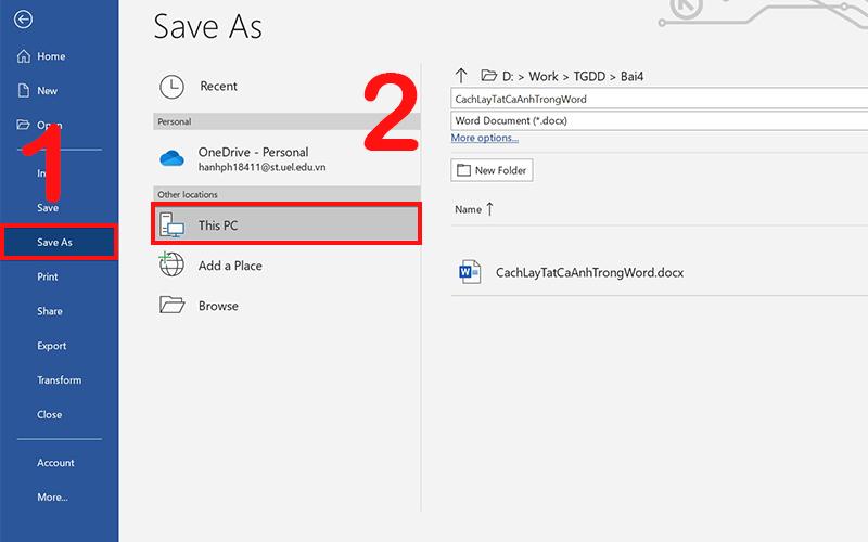 Hình vào File, chọn Save As và nhấn This PC