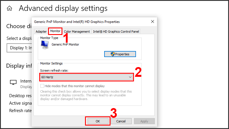 Chọn tab Monitor, chọn tần số quét trong mục Screen refresh rate và nhấn OK để hoàn tất