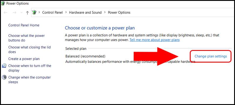 Tiếp tục nhấn chọn Change Plan settings