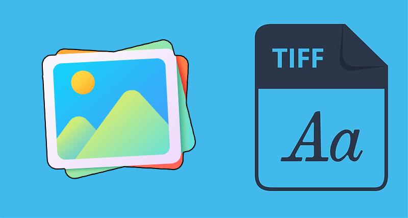 Tệp TIFF phù hợp với các file có nhiều layer, có thể chứa một khối lượng ảnh khổng lồ