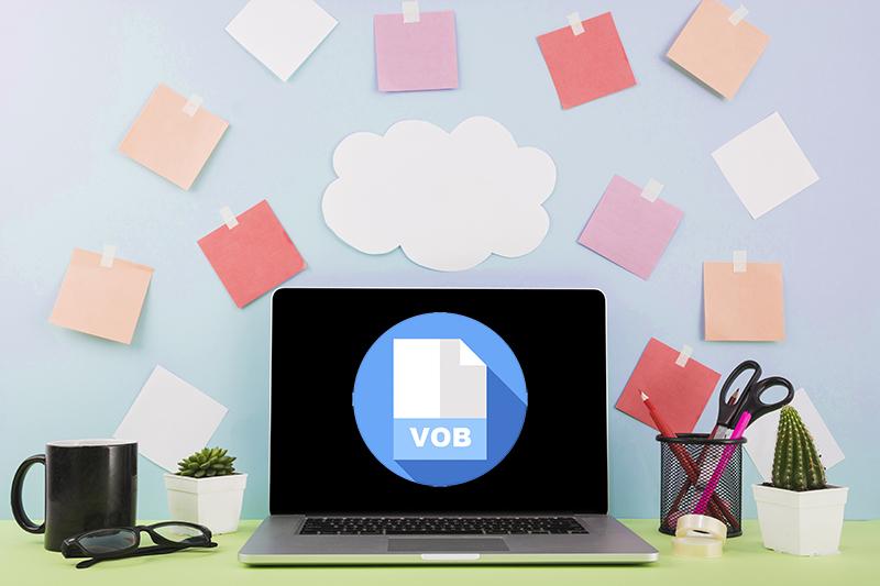 File VOB là gì? Cách mở và chuyển đổi file VOB sang MP4, MOV, MKV, AVI – cafekientruc.com