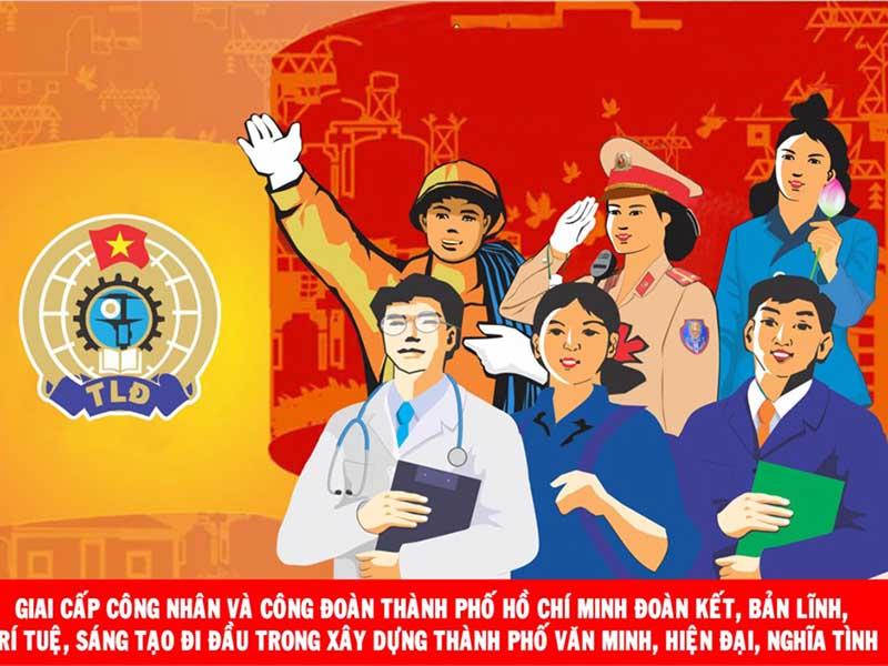 Ngày 28/7 là ngày thành lập Công Đoàn Việt Nam
