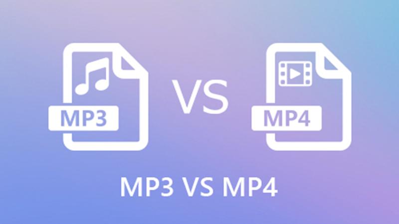 Điểm khác biệt giữa file MP3 và file MP4