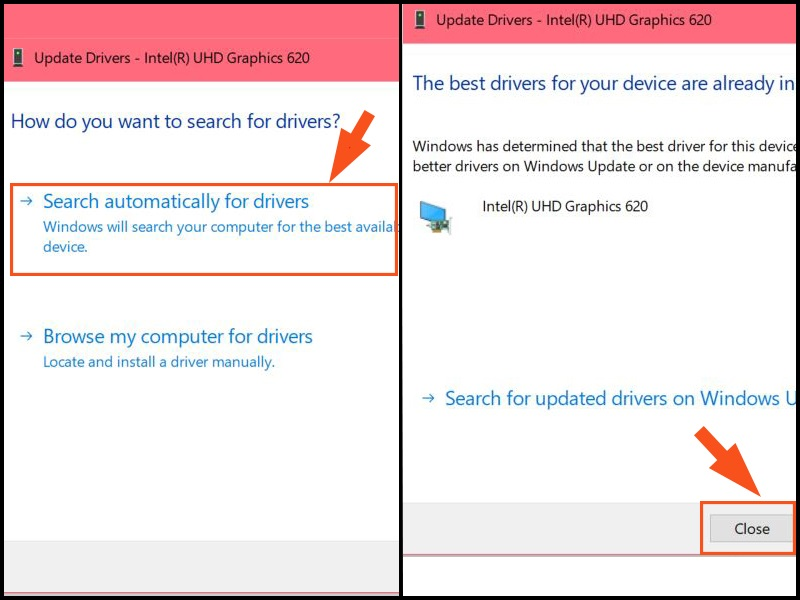 Chọn Search automatically for driver rồi nhấn Close