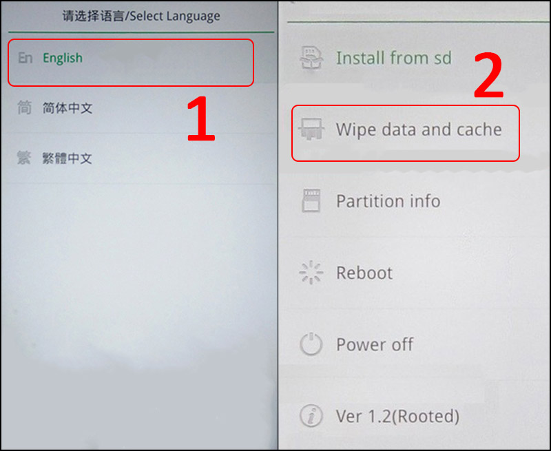 Chọn English > Chọn Wipe data and cache.