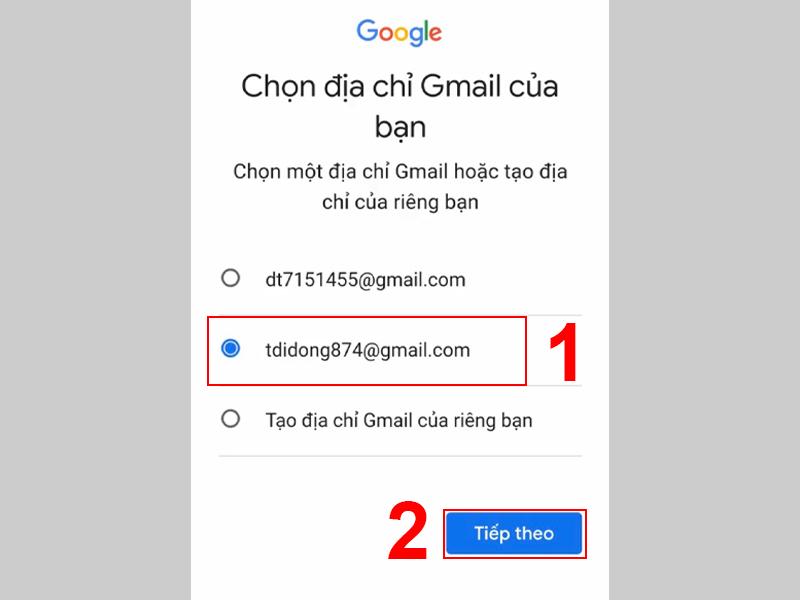 Chọn hoặc nhập địa chỉ mail sau đó nhấn Tiếp theo để tiếp tục