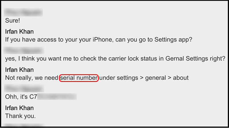Ngoài ra, nhân viên cũng sẽ yêu cầu số sê-ri của iPhone để tiến hành kiểm tra