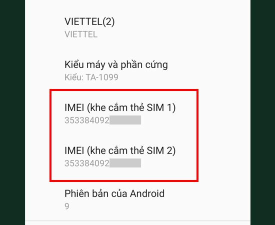 Bước 4: Bạn đã có thể xem được IMEI của từng SIM rồi đó.