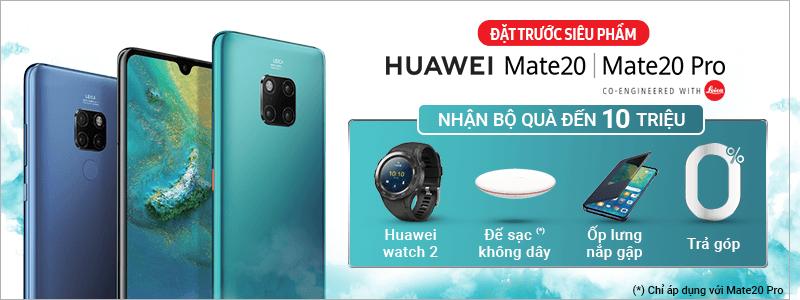 2018 - OC - Huawei Mate - Dat Truoc